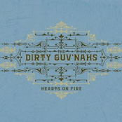 The Dirty Guv'nahs: Hearts on Fire