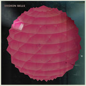 Broken Bells (Album Version)