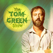 Tom Green: The Tom Green Show