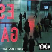 Last Train To Paris [Deluxe (Explicit Version)]