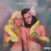 Soft Hair [Explicit]