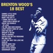 Brenton Wood: Brenton Wood's 18 Best