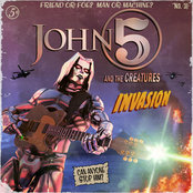 John 5 and The Creatures: Invasion