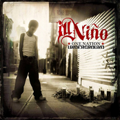 Ill Nino: One Nation Underground