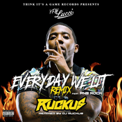Everyday We Lit (feat. PnB Rock) [DJ Ruckus Remix]