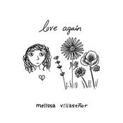Melissa Villasenor: Love Again