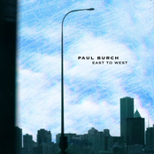 Paul Burch: East To West