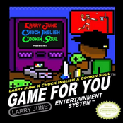 Game for You