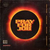 Pray For Job (feat. Young Ellens, Sevn Alias & MocroManiac)