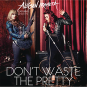 Don't Waste The Pretty (feat. Orianthi) - Single