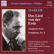 Mahler: MAHLER: Das Lied von der Erde (Walter) (1936-1938)