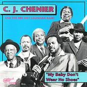 CJ Chenier: My Baby Don't Wear No Shoes