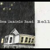 Ben Daniels Band: Roll