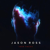 Jason Ross: 1000 Faces
