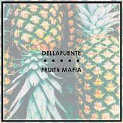 RECOPILATORIO DELLAFUENTE + FRUIT¥ MAFIA