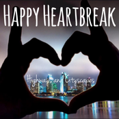 Happy Heartbreak: Highways and Cityscapes