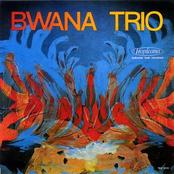 Bwana Trio