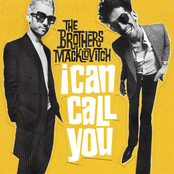 The Brothers Macklovitch: I Can Call You