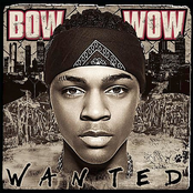 Bow Wow: Wanted