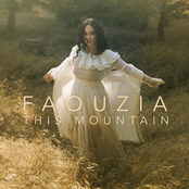 Faouzia: This Mountain