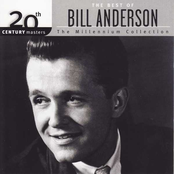 Bill Anderson: The Best Of Bill Anderson 20th Century Masters The Millennium Collection