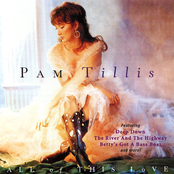 Pam Tillis: All of This Love