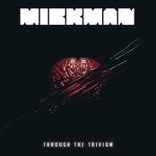 Mickman: Through the Trivium
