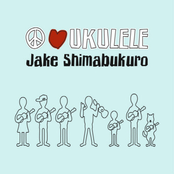 Jake Shimabukuro: Peace Love Ukulele
