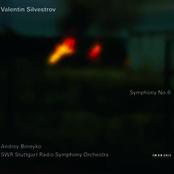 Andrey Boreyko: Valentin Silvestrov: Symphony No. 6