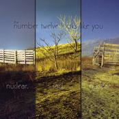 The Number Twelve Looks Like You: Nuclear. Sad. Nuclear