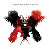 Album cover of Only by the Night, by Kings of Leon