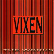 Vixen: The Works