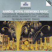 The English Concert: Handel: Music for the Royal Fireworks