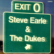 Steve Earle And The Dukes: Exit 0