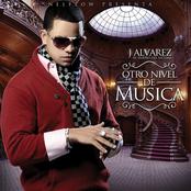 J Alvarez: Otro Nivel De Música