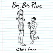 Chris Lane: Big, Big Plans
