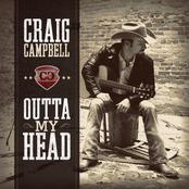 Craig Campbell: Outta My Head