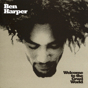 Ben Harper: Welcome To The Cruel World