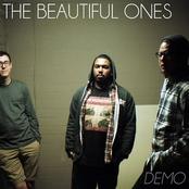 The Beautiful Ones: Demo