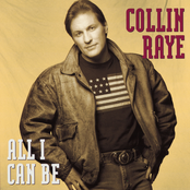 Collin Raye: All I Can Be