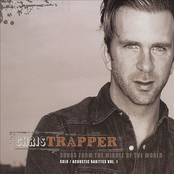 Chris Trapper: Songs From The Middle Of The World - Solo/acoustic Rarities Vol.1