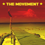 The Movement: Set Sail