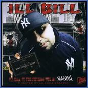 Ill BIll Is The Future Vol. II (Hosted By La Coka Nostra)