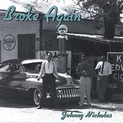 Johnny Nicholas: Broke Again