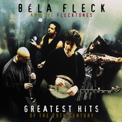 Bela Fleck & the Flecktones: Greatest Hits of the 20th Century