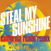 Steal My Sunshine (California Realin' Remix)