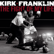 Kirk Franklin: The Fight Of My Life