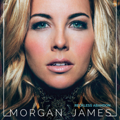 Morgan James: Reckless Abandon