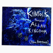 Kinfolk (feat. Allan Kingdom) [Prod. by Boathouse]