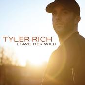 Tyler Rich: Leave Her Wild
